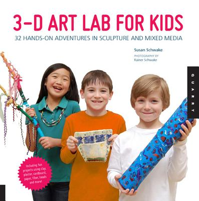 3d Art Lab for Kids By Schwake, Susan